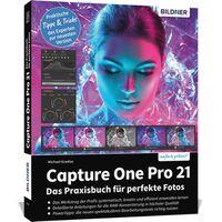Für weitere Info hier klicken. Artikel: Buch Capture One Pro 21 - Das Praxisbuch für perfekte Fotos