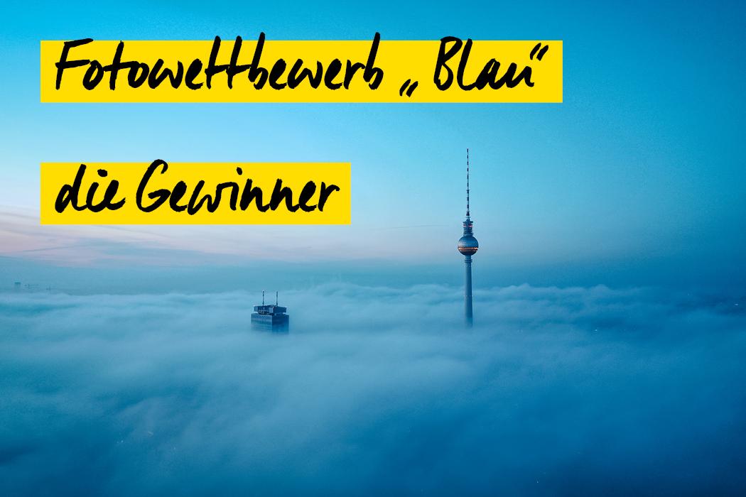 Fotowettbewerb Blau Gewinner