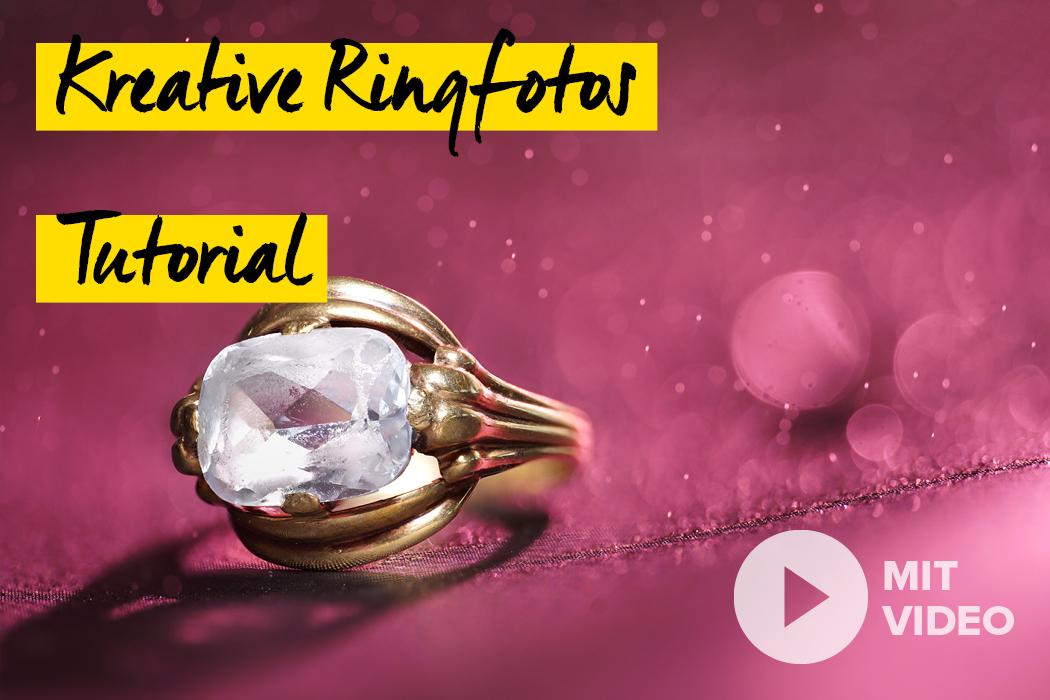 kreative Ringfotos einfach erstellen - Tutorial